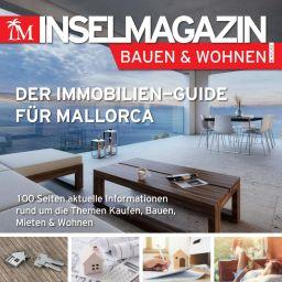 Das Inselmagazin Bauen und Wohnen Immobilienguide Mallorca